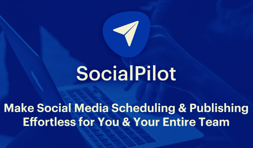 SocialPilot – Is It the Best Social Media Marketing Tool?